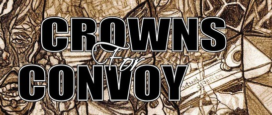 Crowns For Convoy - CD Release